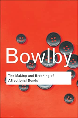 The making and breaking of affectional bonds volume 60 routledge the making and breaking of affectional bonds volume 60 routledge classics kindle edition by john bowlby professional technical kindle ebooks fandeluxe Gallery
