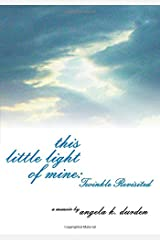 This Little Light of Mine: Twinkle Revisited Paperback