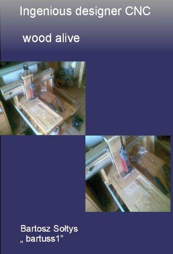 Ingenious designer CNC wood alive (Cnc Workshop)