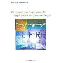 L'exploration Fonctionnelle Respiratoire En Pneumologie