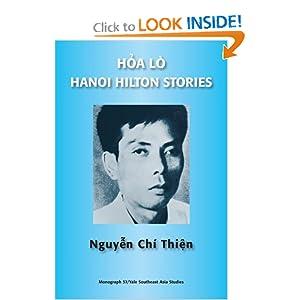 Hoa lo / Hanoi Hilton Stories (Southeast Asia Studies Monograph Series) Thi?n Chi. Nguy?n