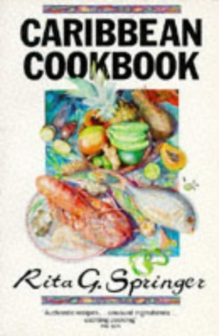 Books : Caribbean Cook Book by Rita G. Springer (1979-10-12)