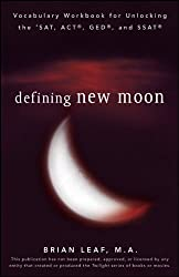 Defining New Moon: Vocabulary Workbook for Unlocking the SAT, ACT, GED, and SSAT (Defining Series)
