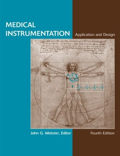 Medical Instrumentation Application and Design, 4th Edition Pdf