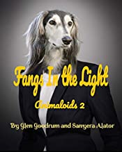 Fangs In the Light (Animaloids Book 2)