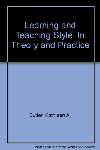 Learning and Teaching Style: In Theory and Practice