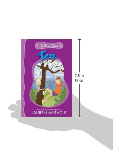 Ten The Winnie Years Lauren Myracle 9780142421345 Amazon Books