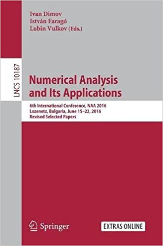 Numerical Analysis and Its Applications: 6th International Conference, NAA 2016, Lozenetz, Bulgaria, June 15-22, 2016, Revised Selected Papers (Lecture Notes in Computer Science)