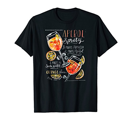 Aperol Spritz Recipe Cocktail Tshirt Perfect Drinking