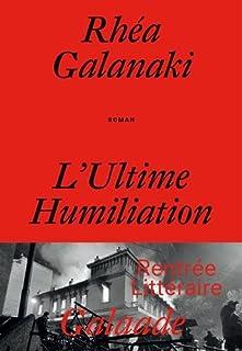 L'ultime humiliation, Galanaki, Rhéa