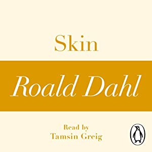 Skin (A Roald Dahl Short Story) Audiobook