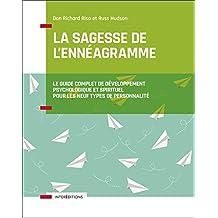 La Sagesse de l'Ennéagramme: le Guide Complet de Développement