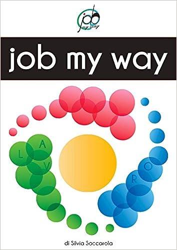 Epub bøker torrent nedlasting Job My Way (Italian Edition) på norsk