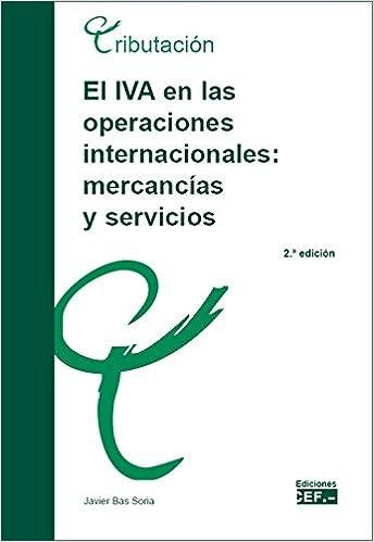 El IVA en operaciones internacionales: mercancías y