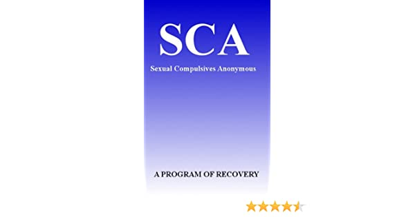 Sexual Compulsives Anonymous Recovery Guidelines