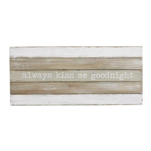 Always Kiss Me Goodnight Plank