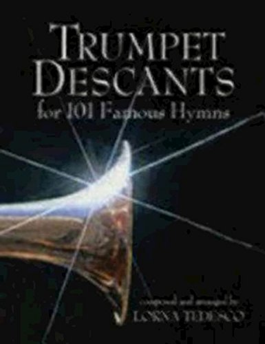 Trumpet Descants: For 101 Noteworthy - Hymns Trumpet