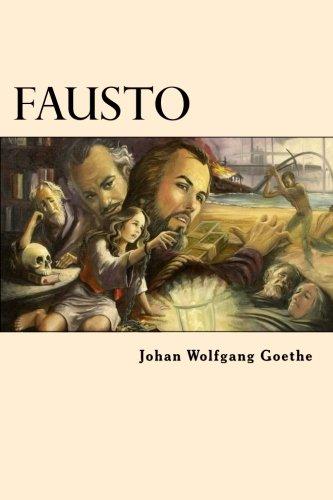 Fausto (Spanish Edition) [Johan Wolfgang Goethe] (Tapa Blanda)