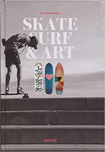 Skate Surf & Art (English and Spanish Edition): Carolina Amell: 9788416500437: Amazon.com: Books