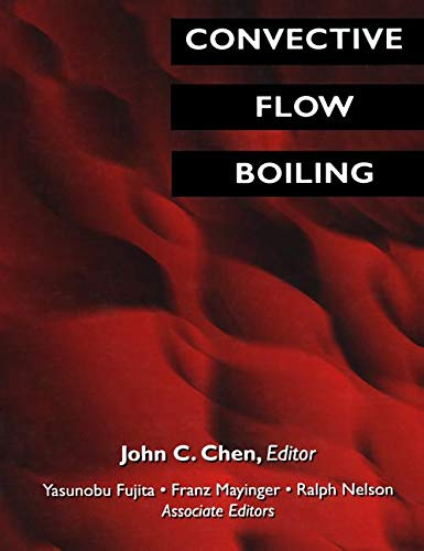 Convective Flow Boiling (Mechanical Engineering (Taylor & Francis Group)) from Brand: CRC Press