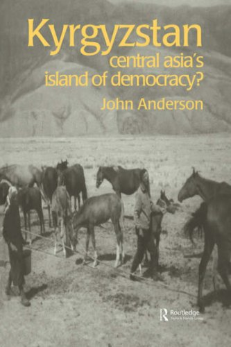 Download Kyrgyzstan: Central Asia's Island of Democracy? (Postcommunist States and Nations) pdf