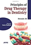Principles of Drug Therapy in Dentistry, Hussain Ali, 9350253801