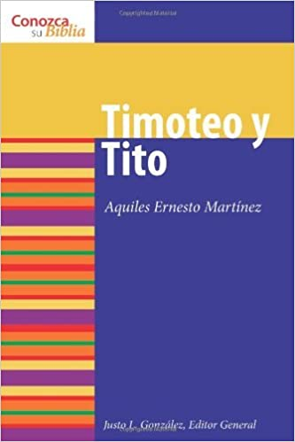 Timoteo Y Tito/ Timothy and Titus (Know Your Bible (Spanish)) (Spanish Edition) by Aquiles Ernesto Martinez (2008-06-01)