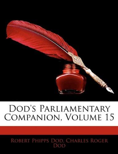 Dod's Parliamentary Companion, Volume 15 PDF