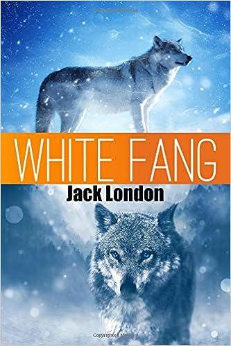Amazon com: White Fang (Great Classics) (Volume 2) (9781535268448