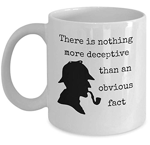 Book lover coffee mug - There is nothing more deceptive than an obvious fact - Sherlock Holmes quote detective silhouette hat pipe - Sir Arthur Conan Doyle English literature author -
