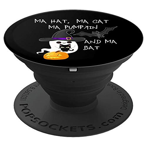 Funny Ghost Meme - Ma Hat Ma Cat Ma Pumpkin Ma Bat Halloween PopSockets Grip and Stand for Phones and Tablets]()