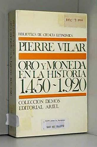 Oro y Moneda En La historia De 1450-1920: Amazon.es: Pierre Vilar ...
