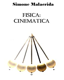Fisica: cinematica (Italian Edition)
