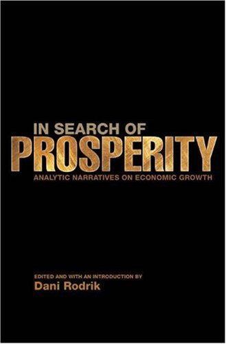 By Dani Rodrik - In Search of Prosperity: Analytic Narratives on Economic Growth: 1st (first) Edition ebook