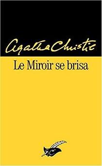 Le miroir se brisa par Christie