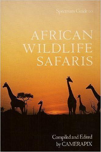 African Wildlife Safaris: Kenya Uganda Tanzania Ethiopia Somalia