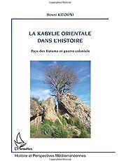 Kabylie orientale dans l'histoire La