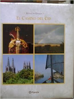 RUTAS DE ESPAÑA: EL CAMINO DEL CID.: Amazon.es: AVILA GRANADOS, Jesus, Abundantes fotografias color.: Libros