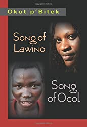 song of lawino poem by okot pbitek The poems are valves through which the author, okot p'bitek, vents his concerns that african nations are built on african and not european foundations both poems are gripping and vividly capture the conflict between two opposing approaches to the cultural future of africa.