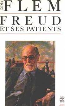 La vie quotidienne de Freud et de ses patients par Flem