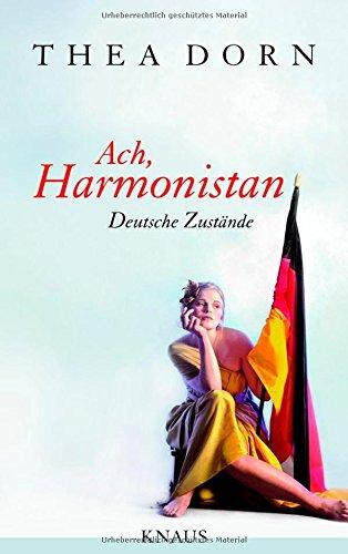Ach, Harmonistan: Deutsche Zustände
