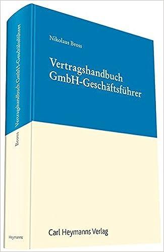 Vertragshandbuch Gmbh Geschäftsführer Amazonde Nikolaus Bross Bücher