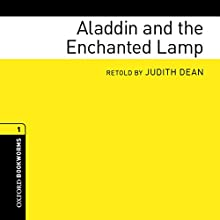 Aladdin and the Enchanted Lamp: Oxford Bookworms Library Audiobook by Judith Dean Narrated by Wayne Forester