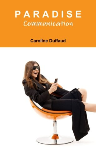 Paradise Communication (French Edition)