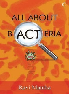 All About Bacteria by Ravi Mantha (2012) Paperback