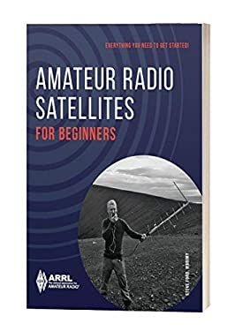 Amateur Radio Satellites for Beginners