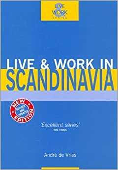 Book Live & Work in Scandinavia by Andre de Vries (2002)