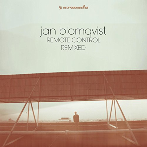Jan Blomqvist - Remote Control (Remixed) (2017) [WEB FLAC] Download
