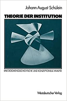 Book Theorie der Institution: Eine dogmengeschichtliche und konzeptionelle Analyse