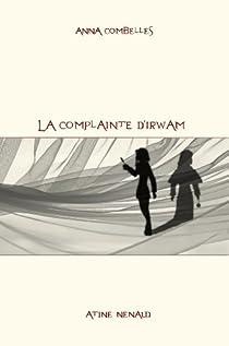 La complainte d'Irwam par Combelles